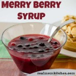 Merry Berry Syrup | realmomkitchen.com