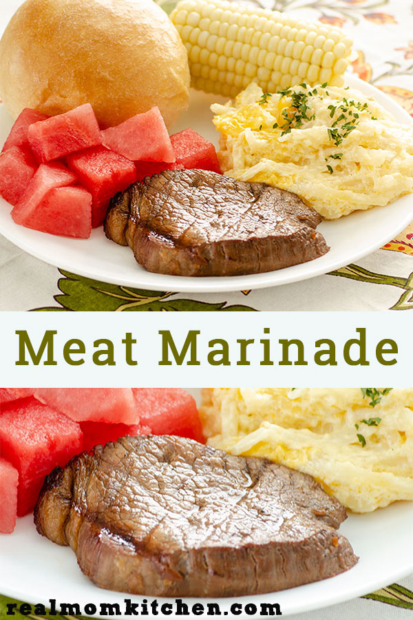 Meat Marinade | realmomkitchen.com