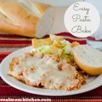 Easy Pasta Bake | realmomkitchen.com