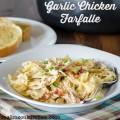 Garlic Chicken Farfalle   realmomkitchen.com