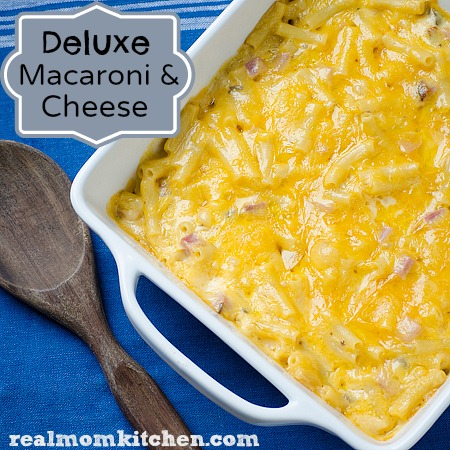 Deluxe Macaroni and Cheese | realmomkitchen.com