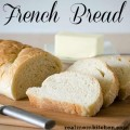 French Bread | realmomkitchen.com