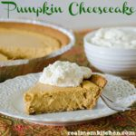 Pumpkin Cheesecake | realmomkitchen.com