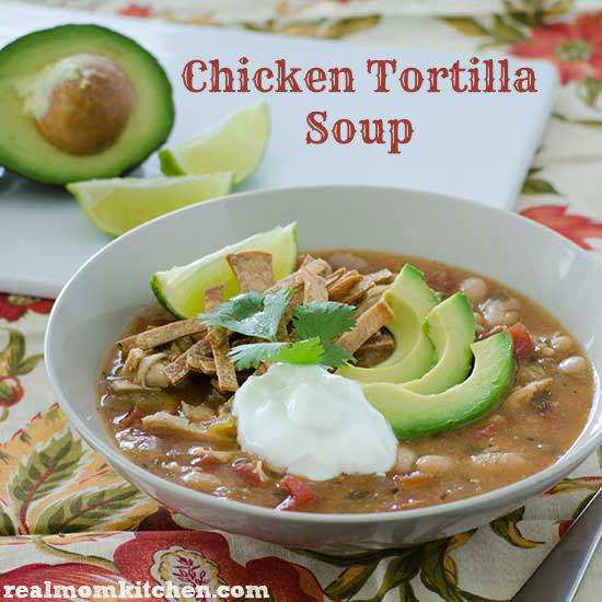 Chicken Tortilla Soup | realmomkitchen.com