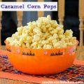 Caramel Corn Pops | realmomkitchen.com