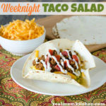 Weeknight Taco Salad | realmomkitchen.com