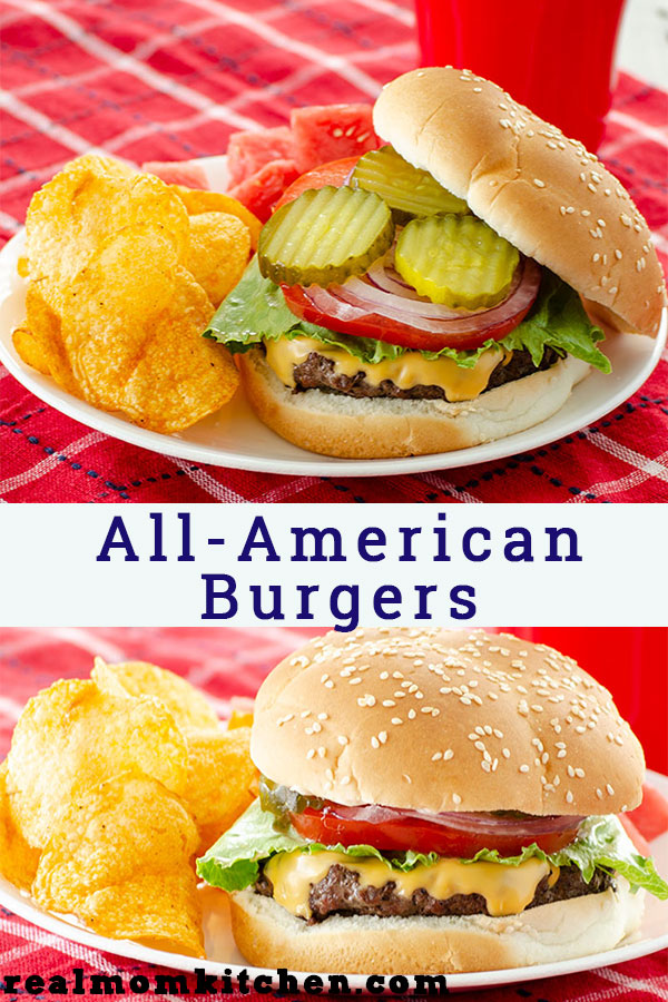 All-American Burgers | realmomkitchen.com