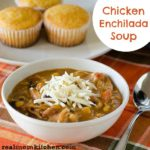 Chicken Enchilada Soup | realmomkitchen.com