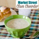 Market Street Clam Chowder | realmomkitchen.com