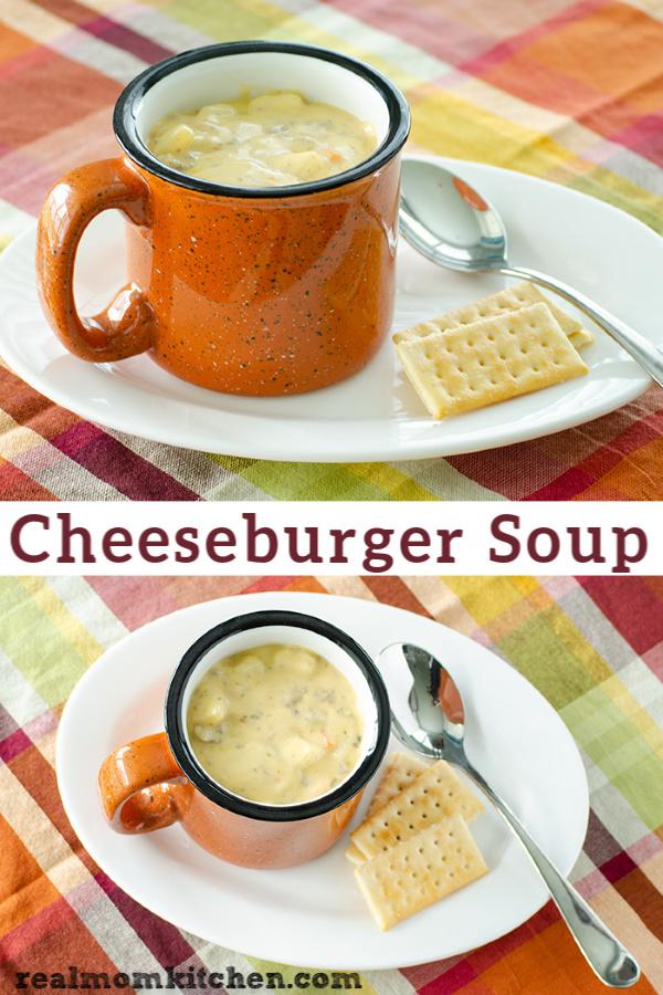 Cheeseburger Soup | realmomkitchen.com