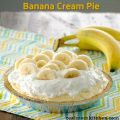 Banana Cream Pie | realmomkitchen.com