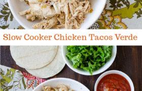Slow Cooker Chicken Tacos Verde | realmomkitchen.com