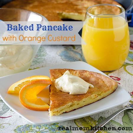 Baked Pancake with Orange Custard | realmomkitchen.com