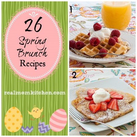 26 Spring Brunch Recipes | realmomkithcen.com