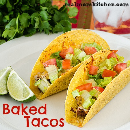 Baked Tacos | realmomkitchen.com