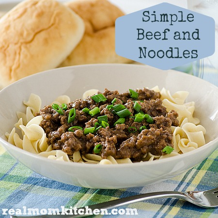 Simple Beef and Noodles | realmomkitchen.com