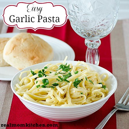 Easy Garlic Pasta | realmomkitchen.com
