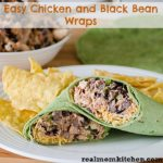 Easy Chicken and Black Bean Wraps | realmomkitchen.com
