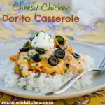 Cheesy Chicken Dorito Casserole | realmomkitchen.com