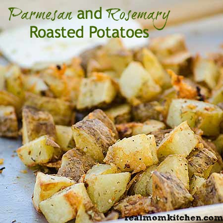 Parmesan and Rosemary Roasted Potatoes | realmomkitchen.com