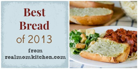 Best Bread of 2013 - realmomkitchen.com