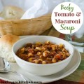 Beefy Tomato and Macaroni Soup | realmomkitchen.com