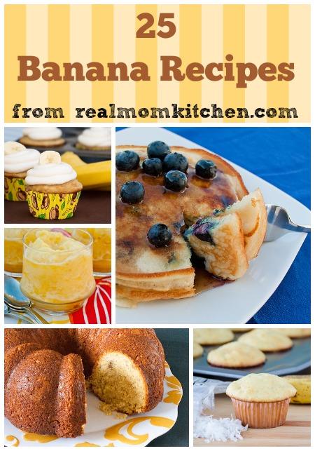 25 banana recipes | realmomkitchen.com
