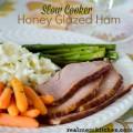 Slow Cooker Honey Glazed Ham | realmomkitchen.com