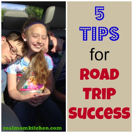 5 tips for Road Trip success | realmomkitchen.com