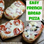 Easy French Bread Pizza | realmomkitchen.com