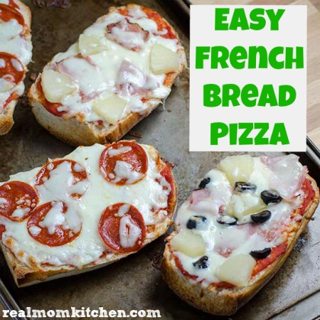 Easy French Bread Pizza   realmomkitchen.com