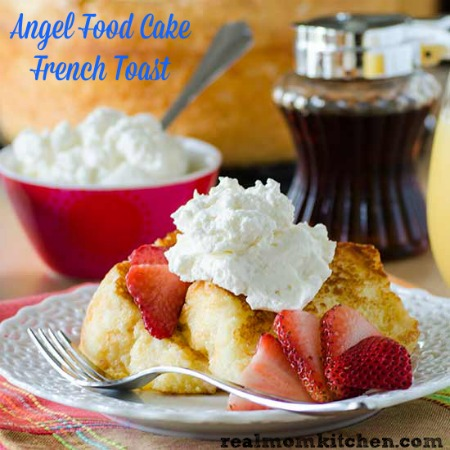 Angel Food Cake French Toast | realmomkitchen.com
