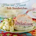 Ham and Havarti Sub Sandwiches | realmomkitchen.com