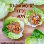 Teriyaki Chicken Lettuce Wraps | realmomkitchen.com