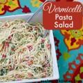 Vermicelli Pasta Salad | realmomkitchen.com