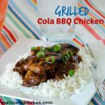 Grilled Cola BBQ Chicken | realmomkitchen.com