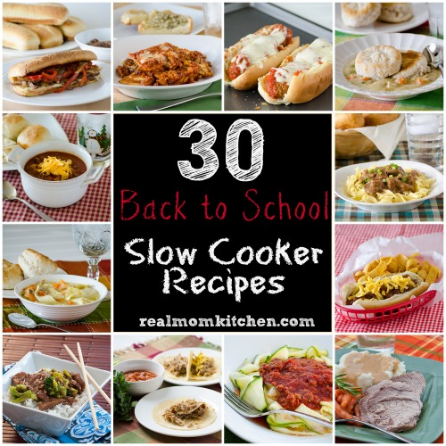 30 back to school slow cooker recipes | realmomkitchen.com