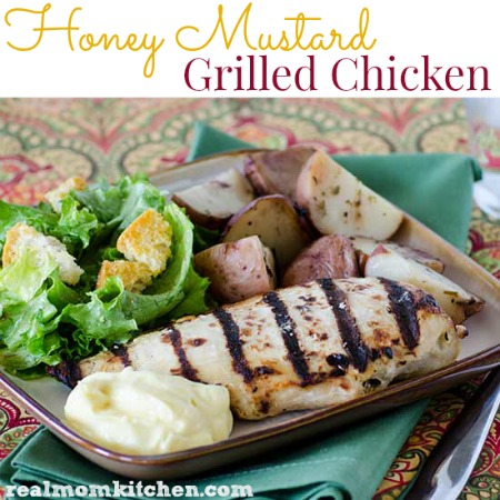Honey Mustard Grilled Chicken   realmomkitchen.com