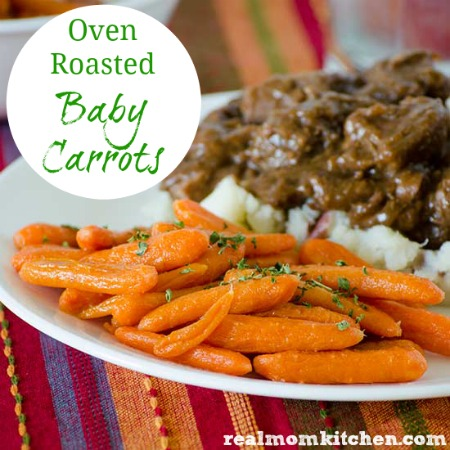 Oven Roasted Baby Carrots | realmomkitchen.com