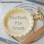 Perfect Pie Crust | realmomkitchen.com