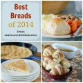 best breads 2014 | realmomkitchen.com
