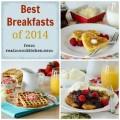 best breakfasts 2014 | realmomkitchen.com