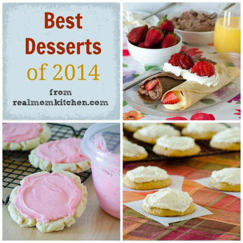 best desserts 2014   realmomkitchen.com