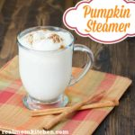 Pumpkin Steamer | realmomkitchen.com