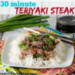 30 Minute Teriyaki Steak | realmomkitchen.com