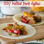 BBQ Pulled Pork Fajitas | realmomkitchen.com