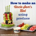 Uncle Sam's Hat made using produce | realmomkitchen.com