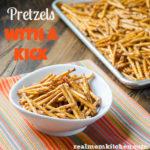 Pretzels with a Kick | realmomkitchen.com