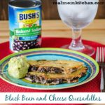 Black Bean and Cheese Quesadillas | realmomkitchen.com