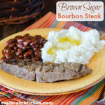 Brown Sugar Bourbon Steak | realmomkitchen.com